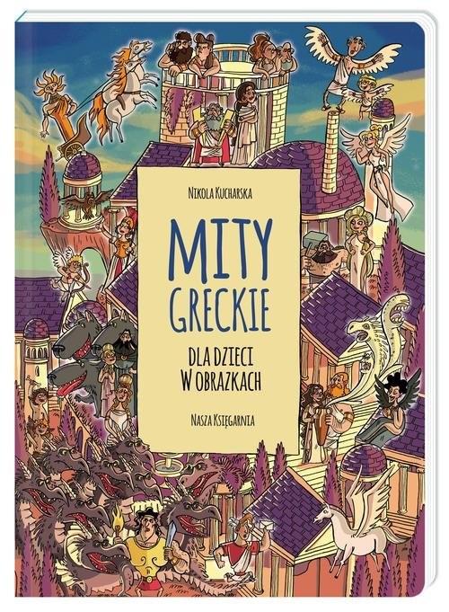 okładka Mity greckie dla dzieci w obrazkachksiążka |  | Nikola Kucharska