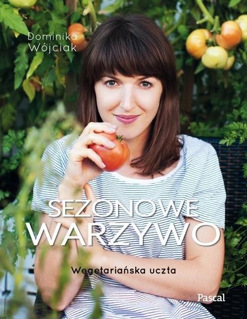 okładka Sezonowe warzywoksiążka |  | Dominika Wójciak