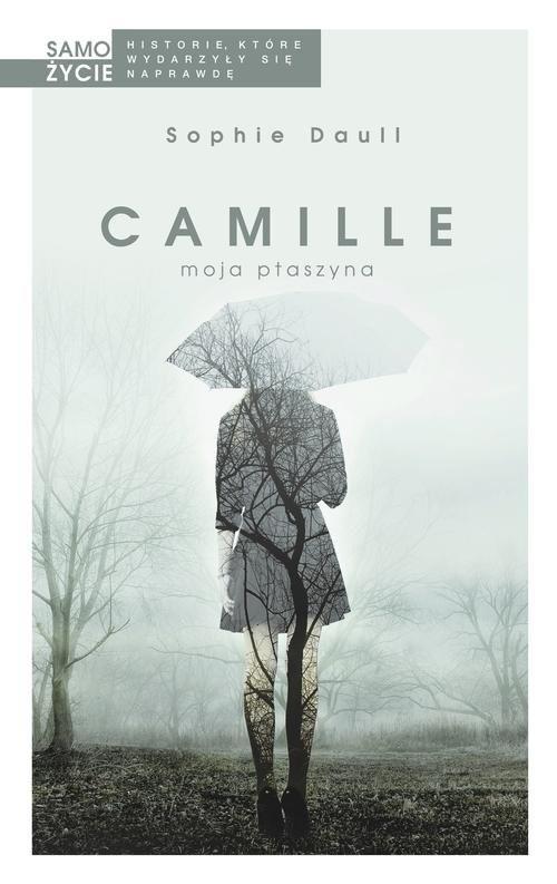 okładka Camille moja ptaszynaksiążka |  | Sophie Daull