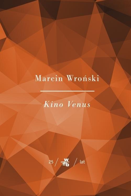 okładka Kino Venusksiążka |  | Marcin Wroński