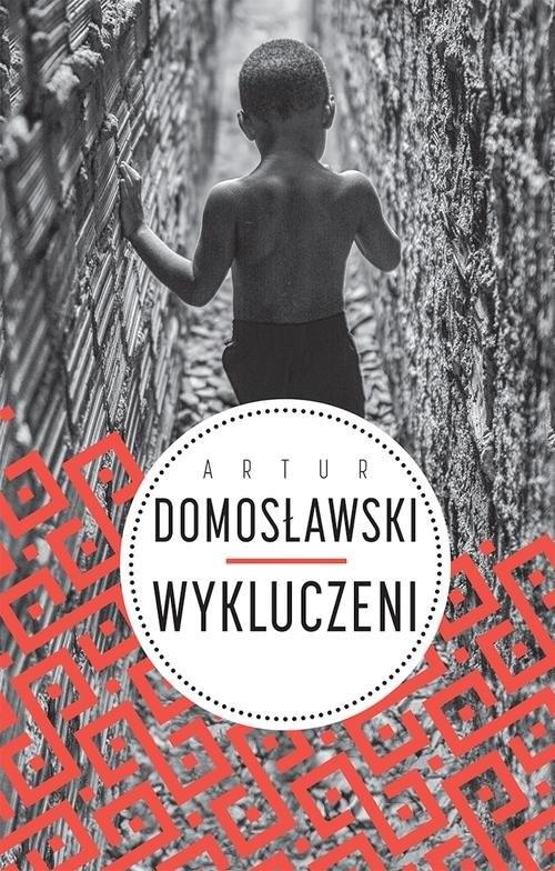 okładka Wykluczeniksiążka |  | Artur Domosławski