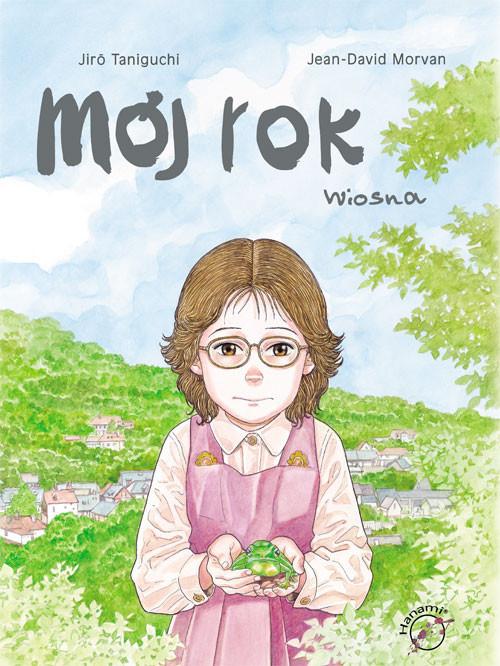 okładka Mój rok Wiosna Komiksksiążka      Jiro Taniguchi, Jean-David Morvan