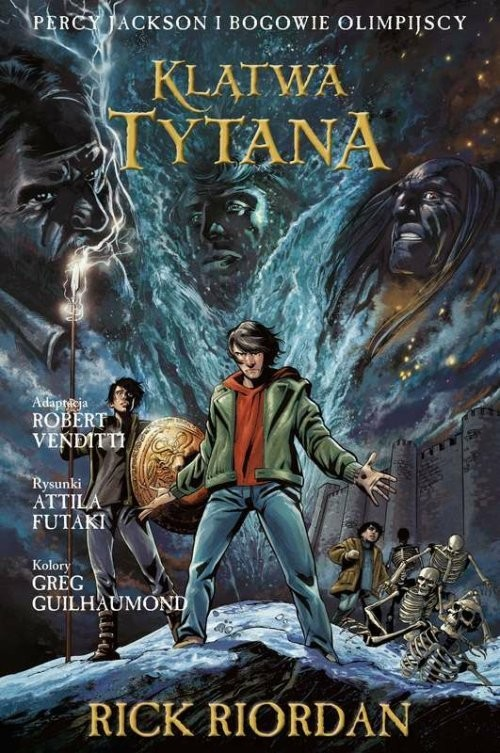 okładka Klątwa Tytana Tom 3 Komiks Percy Jackson i Bogowie Olimpijscyksiążka      Rick Riordan, Robert Venditti, Attila Futaki
