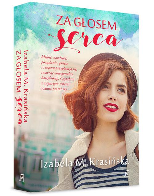 okładka Za głosem sercaksiążka |  | Izabela M.  Krasińska