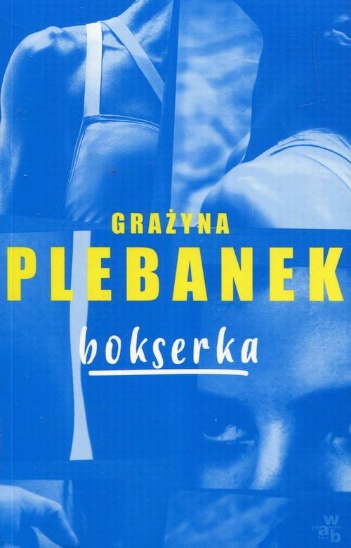 okładka Bokserkaksiążka |  | Grażyna Plebanek