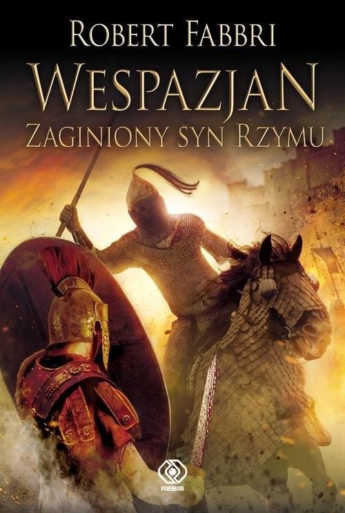 okładka Wespazjan Zaginiony syn Rzymuksiążka      Robert Fabbri