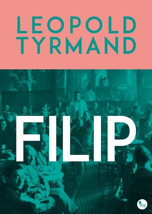 okładka Filipksiążka      Leopold Tyrmand