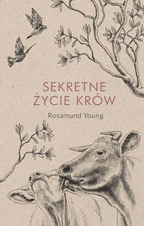 okładka Sekretne życie krówksiążka |  | Rosamund  Young