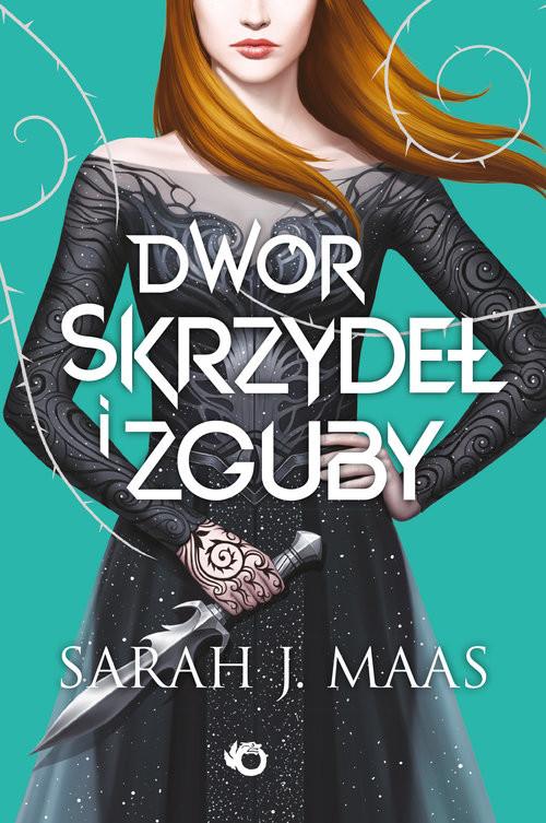 okładka Dwór skrzydeł i zgubyksiążka      Sarah J. Maas