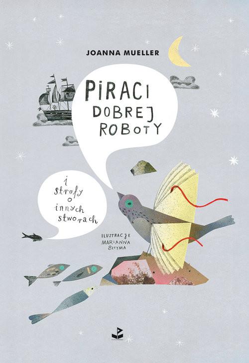 okładka Piraci dobrej roboty i strofy o innych stworachksiążka |  | Mueller Joanna