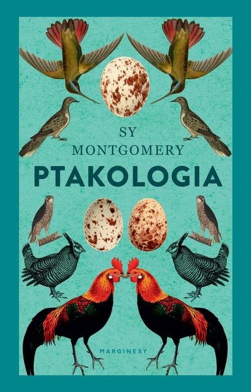 okładka Ptakologiaksiążka |  | Sy Montgomery