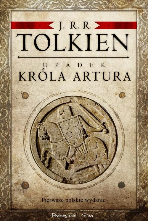 okładka Upadek króla Arturaksiążka |  | J.R.R. Tolkien