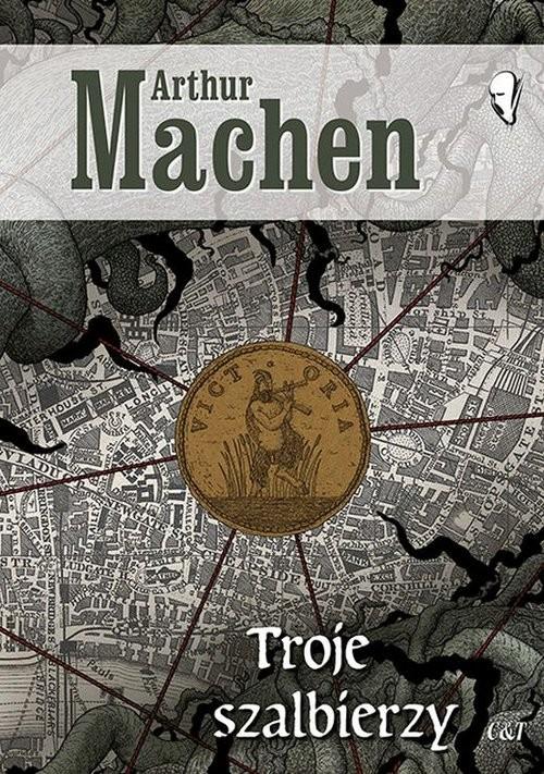 okładka Troje szalbierzyksiążka |  | Machen Arthur