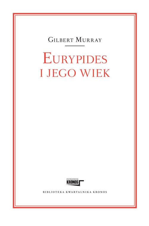okładka Eurypides i jego wiekksiążka |  | Murray Gilbert