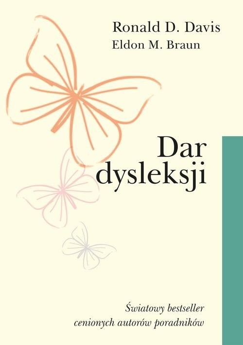 okładka Dar dysleksjiksiążka |  | Ronald D. Davis, Eldon M. Braun