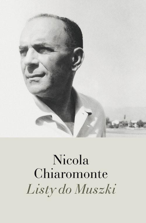 okładka Listy do Muszkiksiążka |  | Nicola Chiaromonte