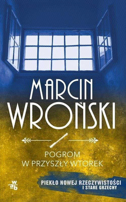 okładka Pogrom w przyszły wtorekksiążka |  | Marcin Wroński