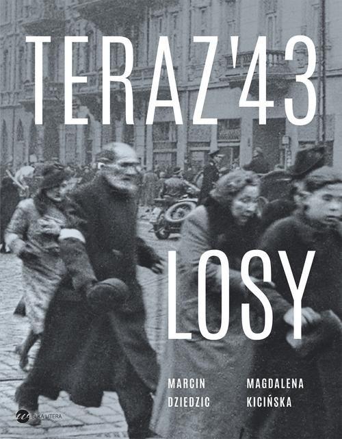 okładka Teraz 43 Losyksiążka      Marcin Dziedzic, Magdalena Kicińska