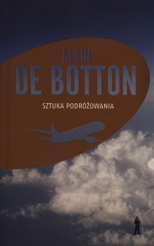 okładka Sztuka podróżowaniaksiążka      Botton Alain De