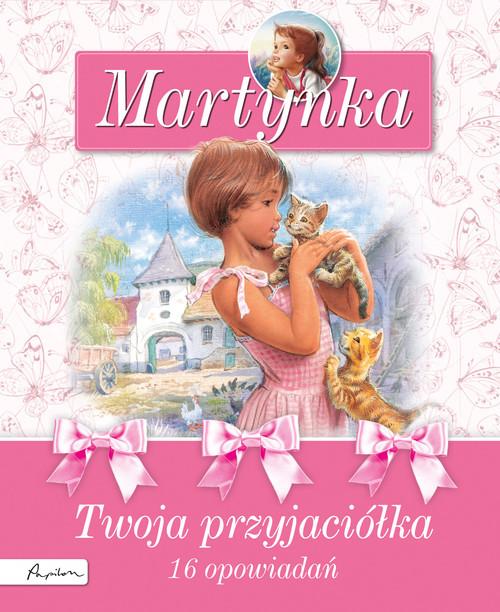 okładka Martynka Twoja przyjaciółkaksiążka |  | Gilbert Delahaye