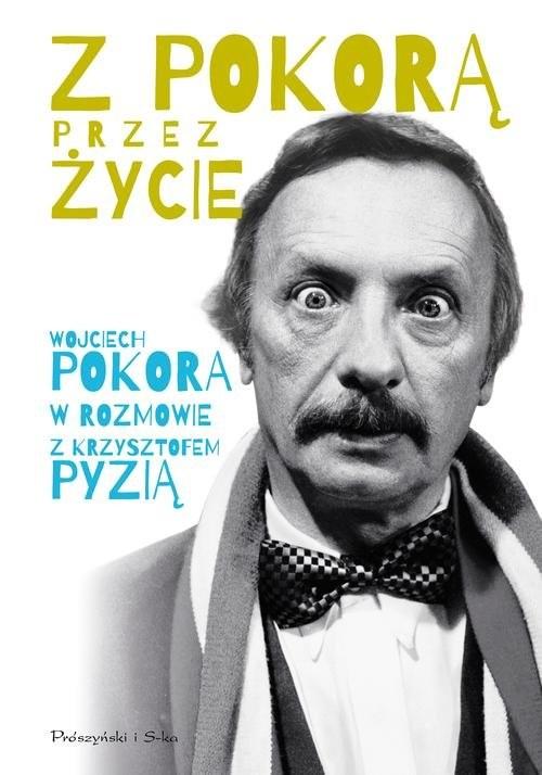 okładka Z Pokorą przez życieksiążka |  | Wojciech Pokora, Krzysztof Pyzia