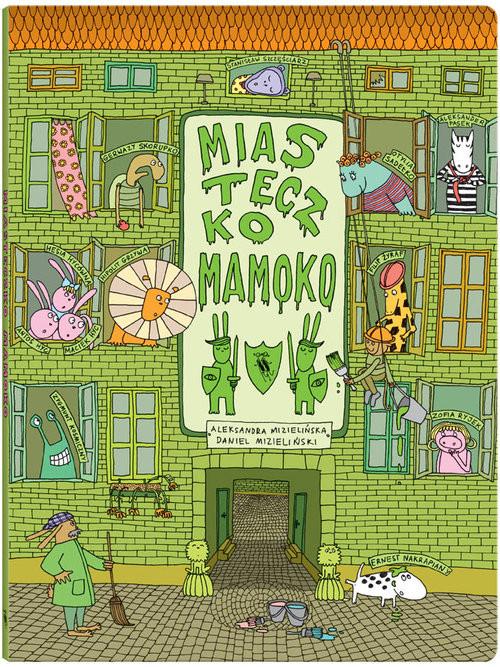 okładka Miasteczko Mamokoksiążka |  | Aleksandra Mizielińska, Daniel Mizieliński