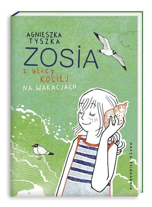 okładka Zosia z ulicy Kociej. Na wakacjachksiążka |  | Agnieszka Tyszka
