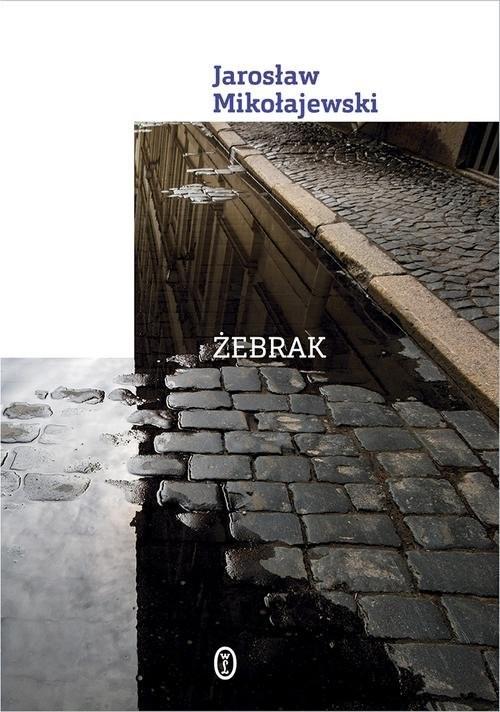 okładka Żebrakksiążka |  | Jarosław Mikołajewski