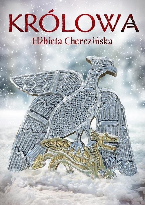 okładka Królowaksiążka |  | Elżbieta Cherezińska