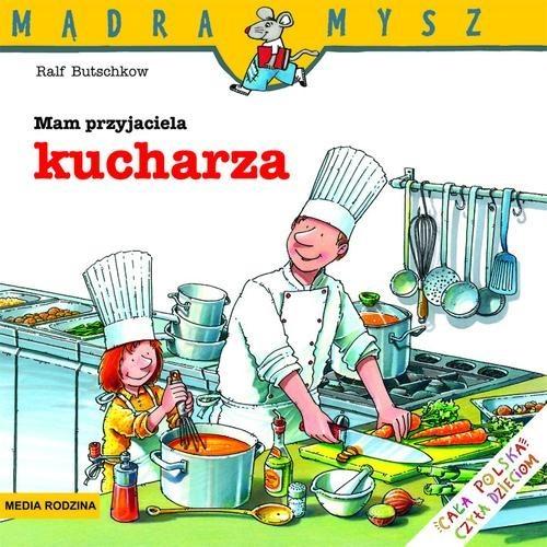 okładka Mam przyjaciela kucharzaksiążka |  | Butschkow Ralf