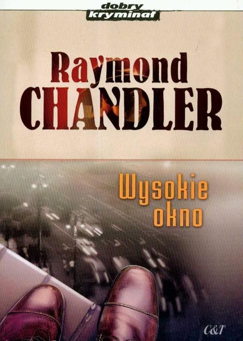 okładka Wysokie oknoksiążka |  | Chandler Raymond