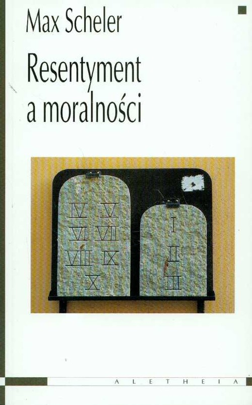okładka Resentyment a moralnościksiążka |  | Scheler Max