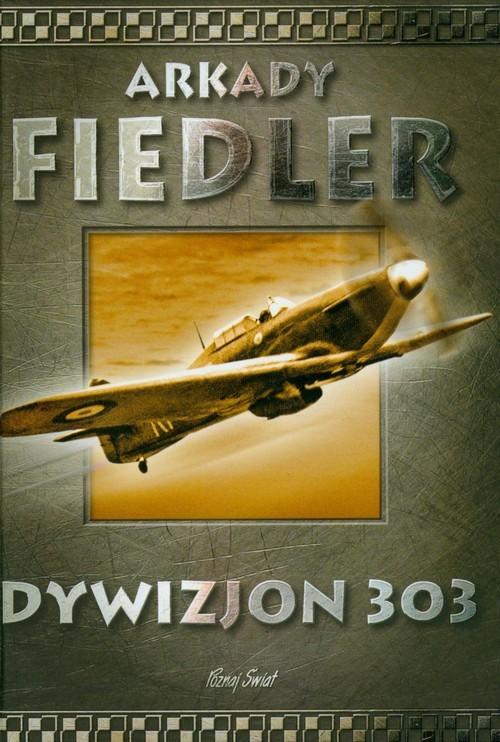 okładka Dywizjon 303książka |  | Arkady Fiedler