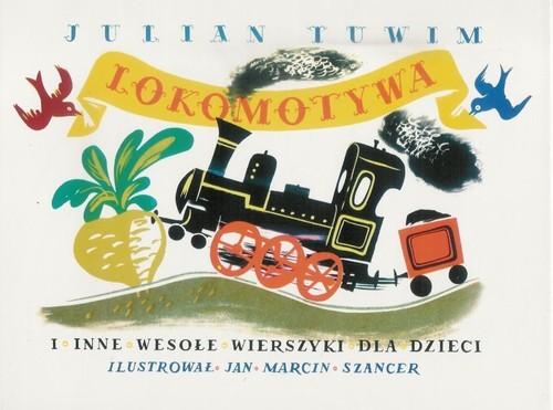 okładka Lokomotywa i inne wesołe wierszyki dla dzieciksiążka |  | Julian Tuwim