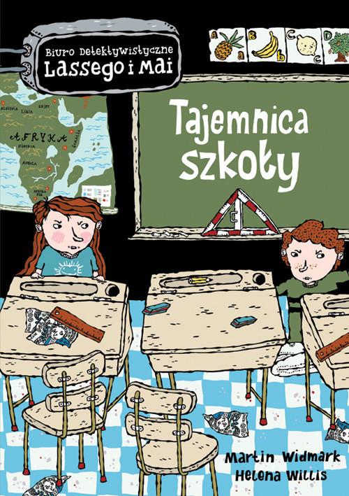 okładka Tajemnica szkołyksiążka      Martin Widmark, Helena Willis