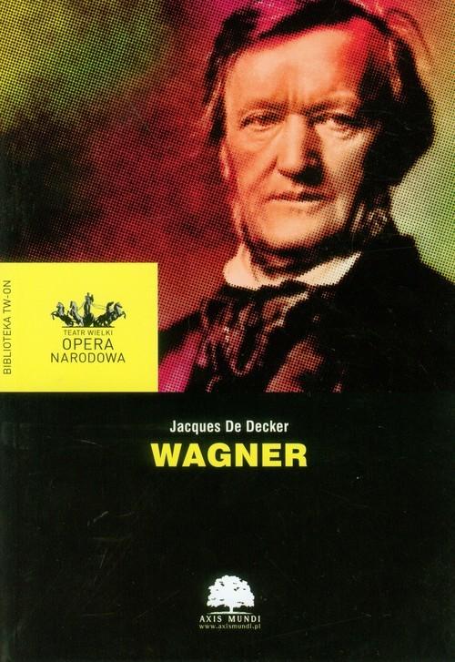 okładka Wagnerksiążka      Decker Jacques