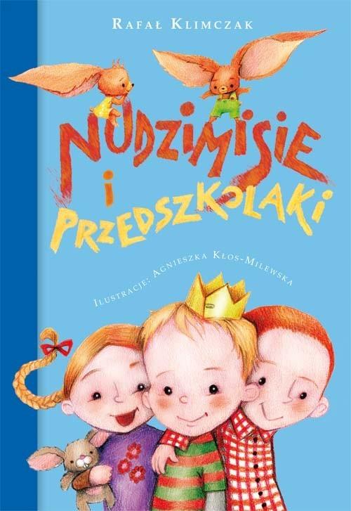 okładka Nudzimisie i przedszkolakiksiążka |  | Klimczak Rafał