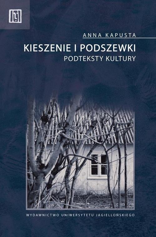 okładka Kieszenie i podszewki Podteksty kulturyksiążka      Kapusta Anna