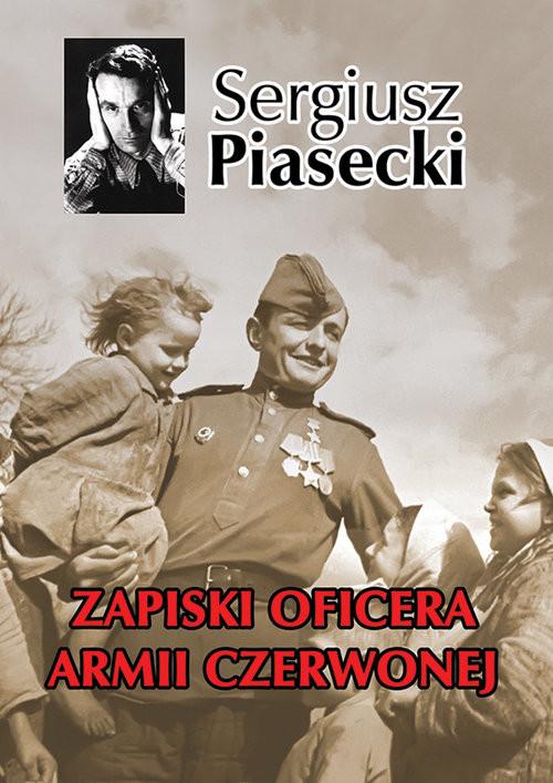 okładka Zapiski oficera Armii Czerwonejksiążka |  | Sergiusz Piasecki