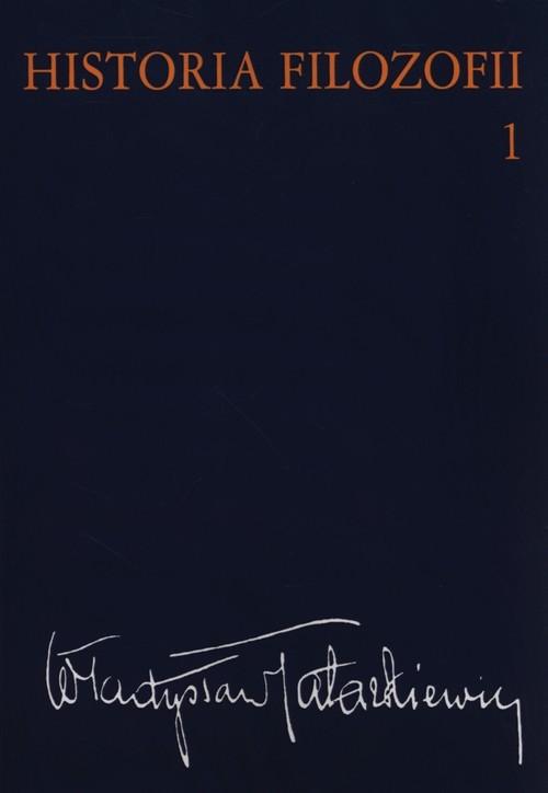 okładka Historia filozofii Tom 1 Filozofia starożytna i średniowiecznaksiążka |  | Tatarkiewicz Władyslaw