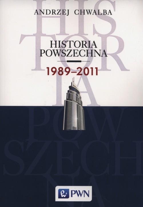 okładka Historia powszechna 1989-2011książka |  | Andrzej Chwalba