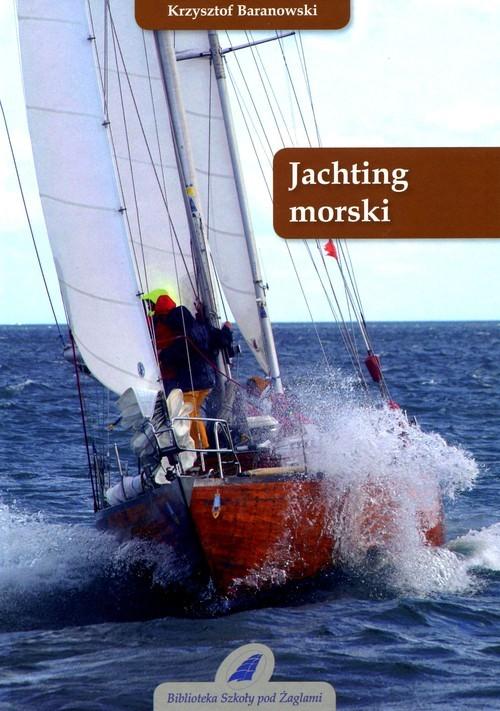 okładka Jachting morskiksiążka |  | Baranowski Krzysztof