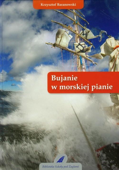 okładka Bujanie w morskiej pianieksiążka |  | Baranowski Krzysztof