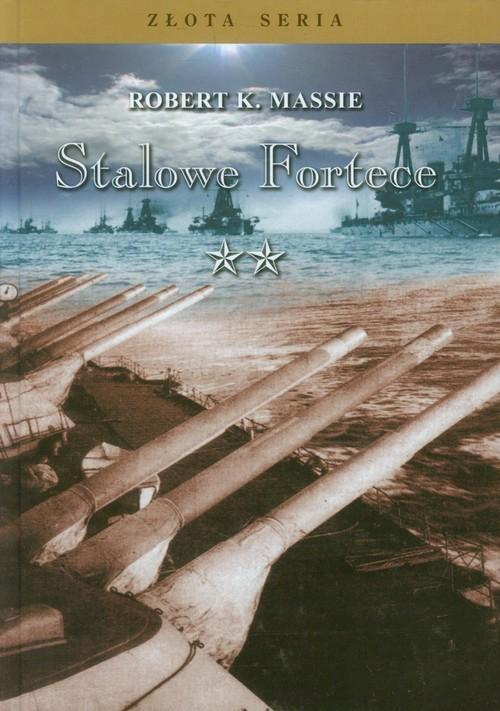 okładka Stalowe Fortece Tom 2książka |  | Robert K. Massie