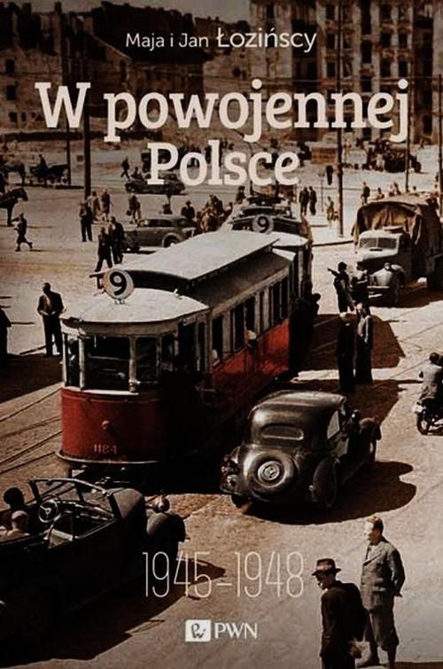 okładka W powojennej Polsce 1945-1948książka |  | Maja Łozińska, Jan Łoziński
