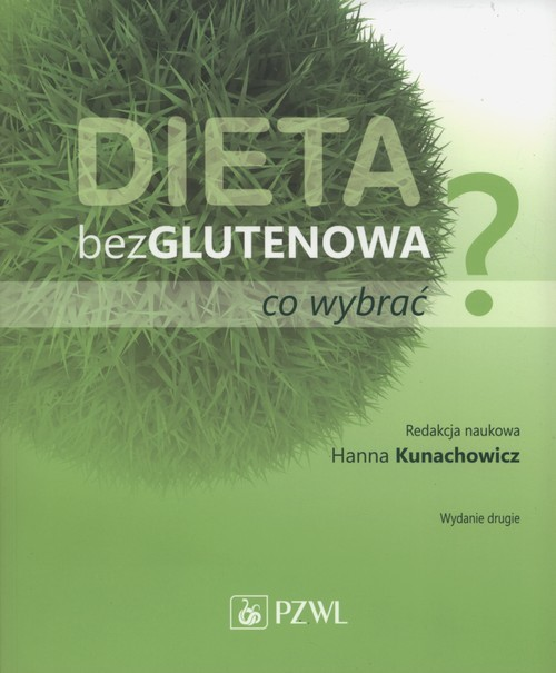 okładka Dieta bezglutenowa - co wybrać?książka |  | Kunaczowicz Hanna