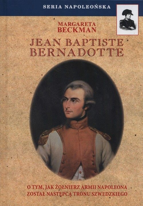 okładka Jean Baptiste Bernadotteksiążka |  | Beckman Margareta