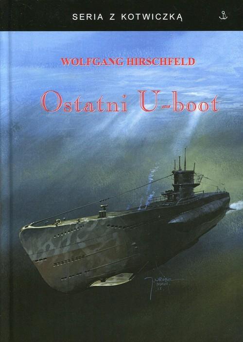 okładka Ostatni U-bootksiążka |  | Hirschfeld Wolfgang