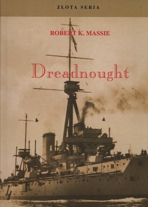 okładka Dreadnought Tom 1książka      Robert K. Massie