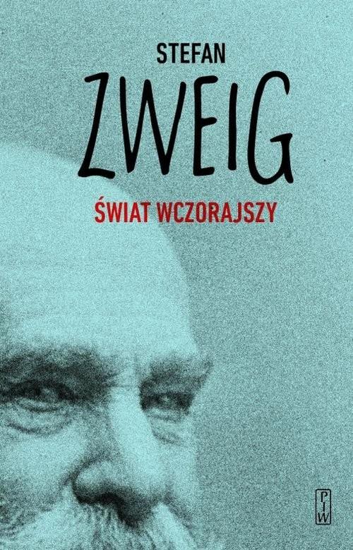 okładka Świat wczorajszy Wspomnieniaksiążka |  | Zweig Stefan